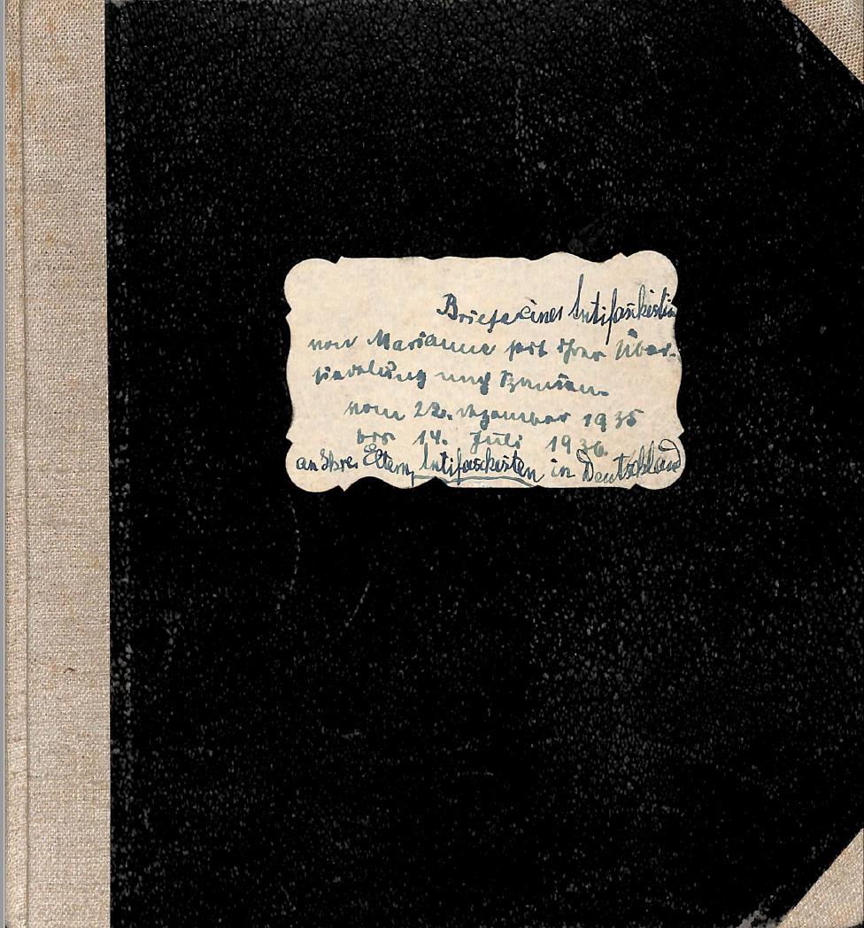 Marianne Angermann. Briefe einer Antifaschistin. Journal 1.